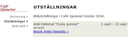 Cafe Gjuteriet utställning